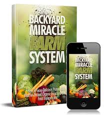 The Backyard Miracle Farm